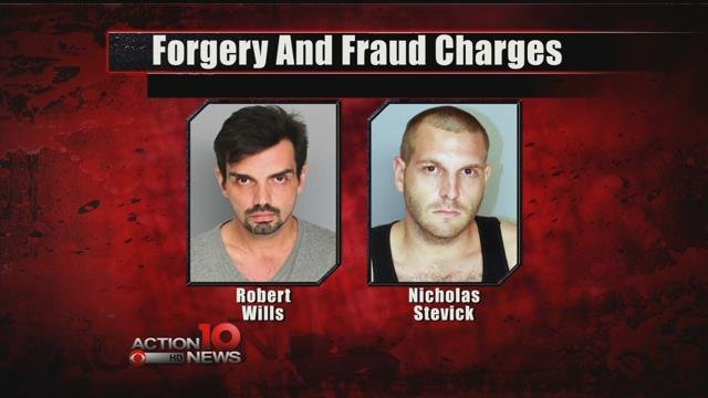 Robert Wills and Nicholas Stevick were arrested on forgery and fraud charges.