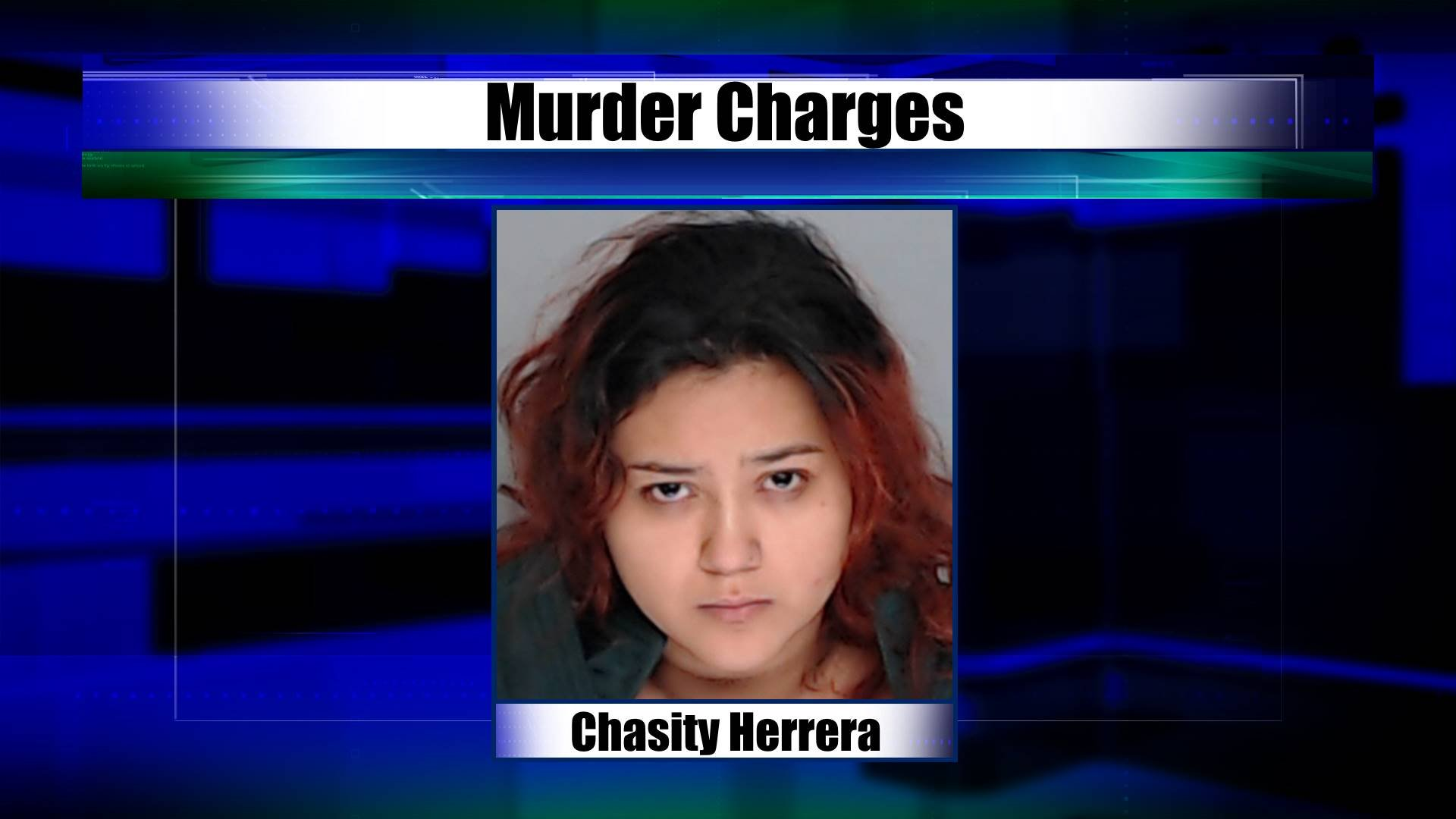 Chasity Herrera, 19, charged in death of 18-month-old daughter, Arabella Sanchez
