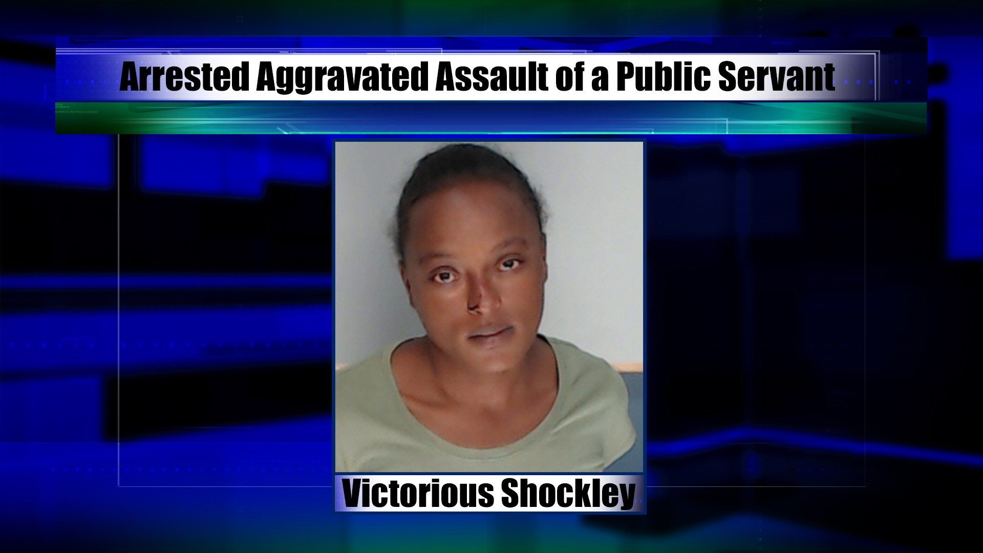 Victorious Shockley, 28, was arrested for aggravated assault of a public servant