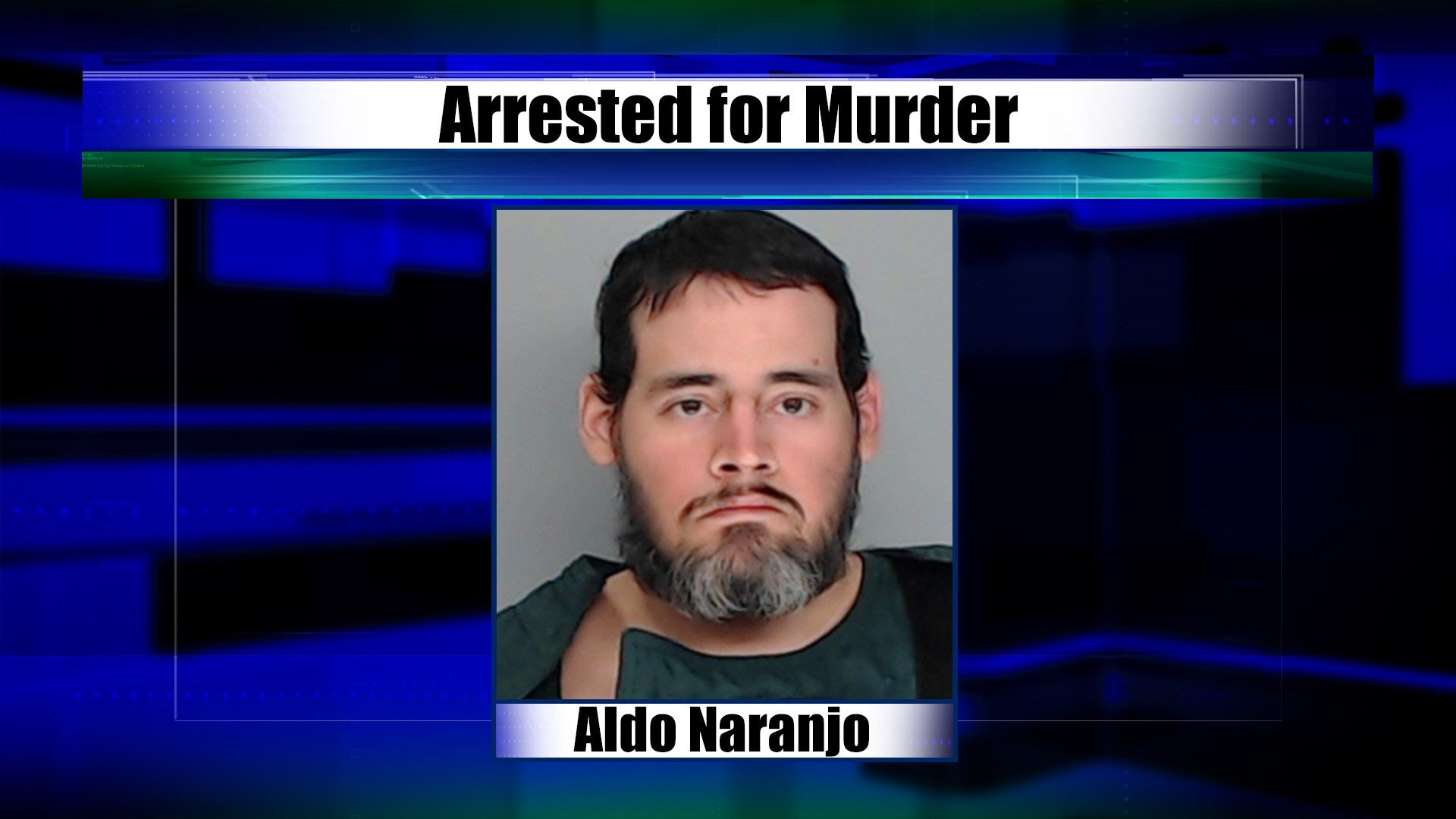 Aldo Naranjo, 38, is being charged with murder
