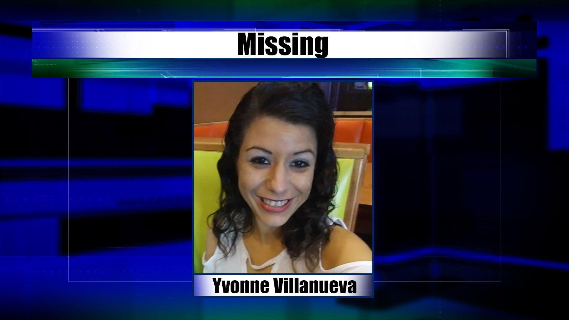 Yvonne Villanueva, 28, was last seen by family on June 4, 2018.